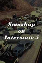 Smash-Up on Interstate 5 Poster