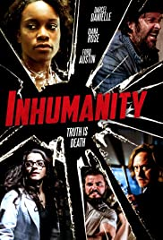 Inhumanity (2018) Poster - Movie Forum, Cast, Reviews