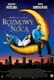 Rozmowy noca(2008) Poster - Movie Forum, Cast, Reviews