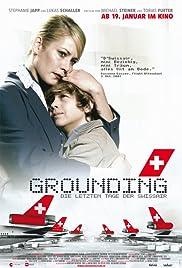 Grounding - Die letzten Tage der Swissair(2006) Poster - Movie Forum, Cast, Reviews