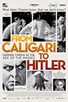 Image of From Caligari to Hitler: German Cinema in the Age of the Masses