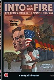 Into the Fire: American Women in the Spanish Civil War Poster