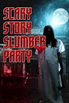 Image of Scary Story Slumber Party