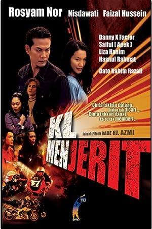 K.L menjerit (2002)