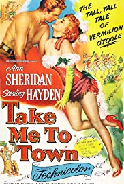 Take Me to Town (1953) Poster - Movie Forum, Cast, Reviews