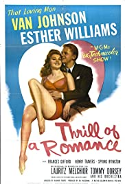 Thrill of a Romance (1945) Poster - Movie Forum, Cast, Reviews