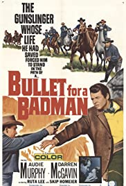 Bullet for a Badman (1964) Poster - Movie Forum, Cast, Reviews