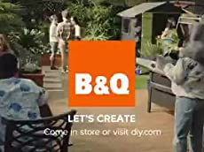 B&Q TV Commercial/Advert (Carl and Lilly) 2016