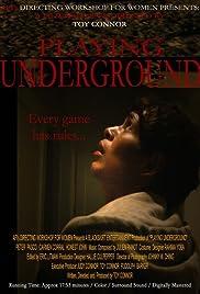 Playing Underground Poster