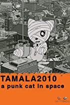 Image of Tamala 2010: A Punk Cat in Space