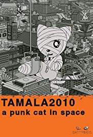 Tamala 2010: A Punk Cat in Space (2002) Poster - Movie Forum, Cast, Reviews
