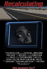 Recalculating (2012) - Short, Horror, Mystery.