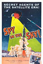 Spy in the Sky! Poster