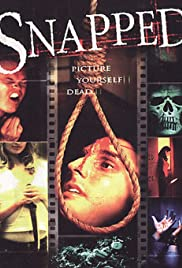 Snapped (2005) Poster - Movie Forum, Cast, Reviews