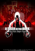 A Tiger in the Dark: Now and Forever