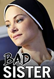 Bad Sister (2015) Poster - Movie Forum, Cast, Reviews