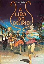 A Lira do Delírio Poster