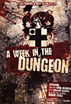 A Week in the Dungeon