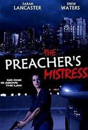 The Preacher's Mistress(2013) Poster - Movie Forum, Cast, Reviews