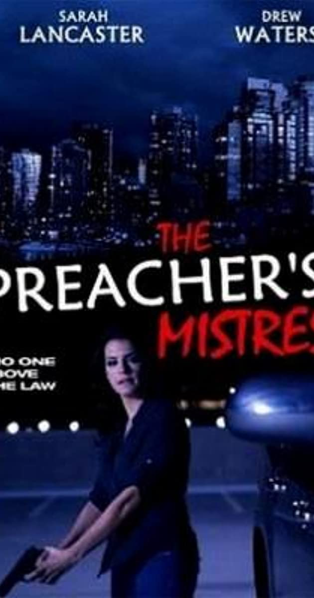 the preacher s mistress tv movie 2013 imdb