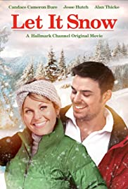 Let It Snow (2013) Poster - Movie Forum, Cast, Reviews