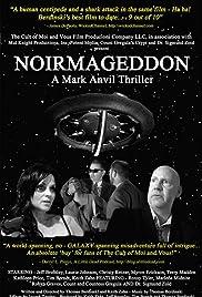 Noirmageddon: A Mark Anvil Thriller Poster
