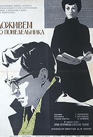 Dozhivyom do ponedelnika(1968) Poster - Movie Forum, Cast, Reviews