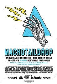 Machotaildrop(2009) Poster - Movie Forum, Cast, Reviews