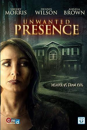 Unwanted Presence (2014)