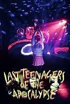Image of Last Teenagers of the Apocalypse