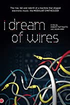 Image of I Dream of Wires