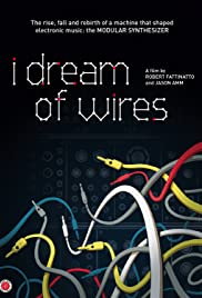 I Dream of Wires (2014) Poster - Movie Forum, Cast, Reviews