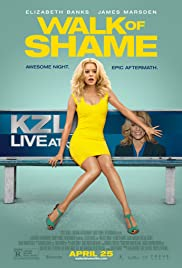 Walk of Shame (2014) Poster - Movie Forum, Cast, Reviews