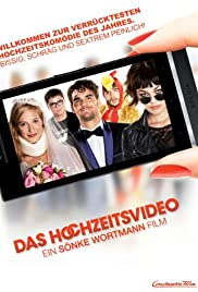 Das Hochzeitsvideo (2012) Poster - Movie Forum, Cast, Reviews