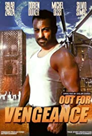 Out for Vengeance (2017) Poster - Movie Forum, Cast, Reviews
