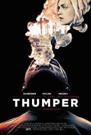 Thumper (2017) Poster - Movie Forum, Cast, Reviews