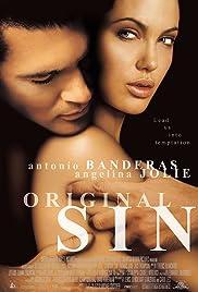 Original Sin(2001) Poster - Movie Forum, Cast, Reviews