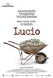 Lucio (2007) Poster - Movie Forum, Cast, Reviews