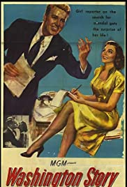 Washington Story(1952) Poster - Movie Forum, Cast, Reviews