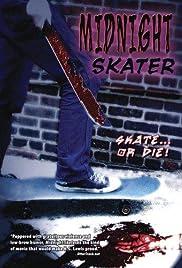 Midnight Skater(2002) Poster - Movie Forum, Cast, Reviews