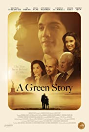 A Green Story (2012) Poster - Movie Forum, Cast, Reviews