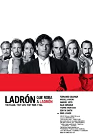 Ladrón que roba a ladrón(2007) Poster - Movie Forum, Cast, Reviews