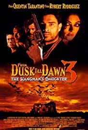 From Dusk Till Dawn 3: The Hangman's Daughter Poster