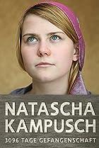 Image of Natascha Kampusch - 3096 Tage Gefangenschaft