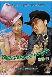 Watch Movie Please Teach Me English (2003)