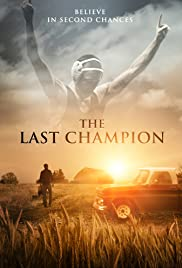 The Last Champion (2017) Poster - Movie Forum, Cast, Reviews