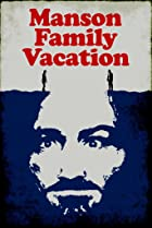 Image of Manson Family Vacation