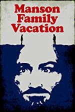 Manson Family Vacation(2015)
