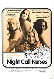 Night Call Nurses (1972) Poster - Movie Forum, Cast, Reviews