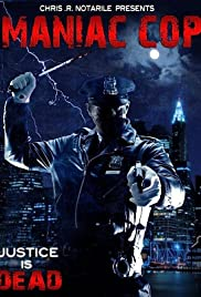 Maniac Cop (2008) Poster - Movie Forum, Cast, Reviews